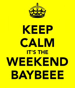 keep-calm-it-s-the-weekend-baybeee-1